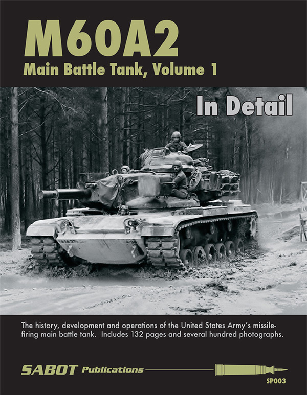 Sabot Publications - M60A2 Main Battle Tank, Vol.1