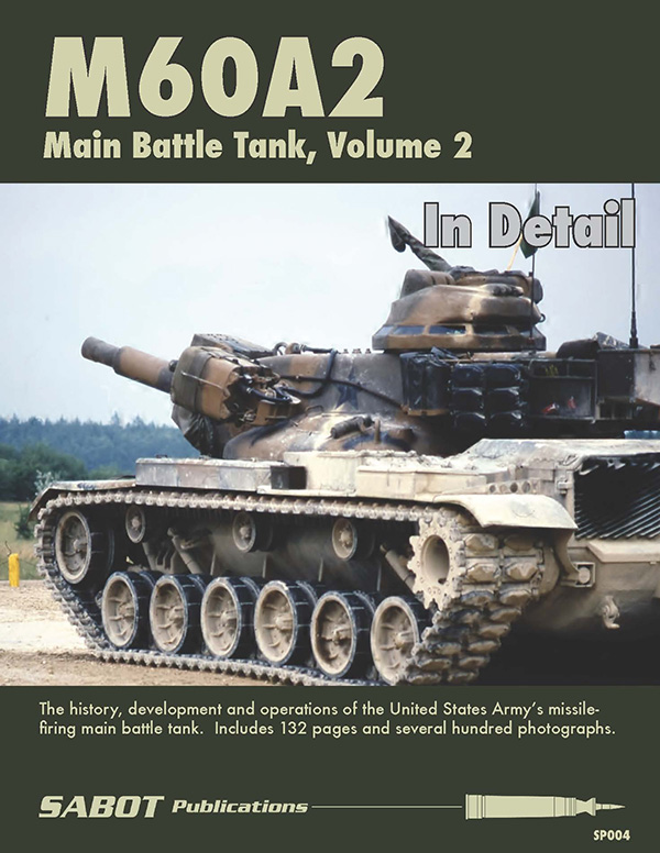 Sabot Publications - M60A2 Main Battle Tank, Vol.2